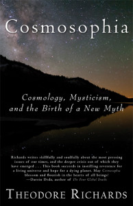 Cosmosophia: Cosmology, Mysticism, and the Birth of a New Myth