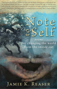 Note to Self: Poems for Changing the World from the Inside Out