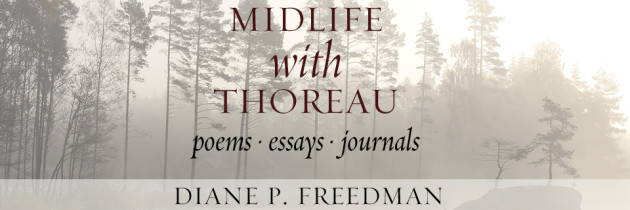Delve into the Introduction to Midlife with Thoreau by Diane P. Freedman